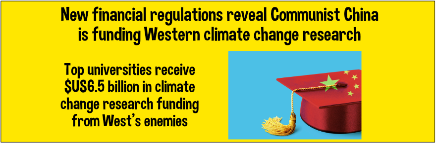 Climate change research money comes from West's enemies